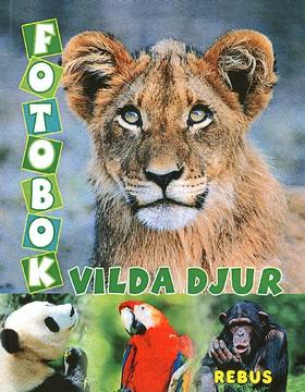Fotobok Vilda djur av  Redaktionen