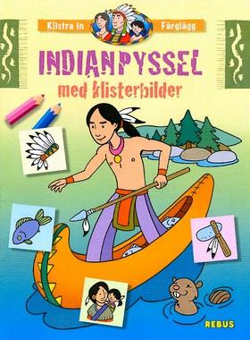 Indianpyssel med klisterbilder