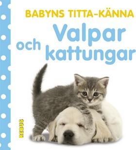 Babyns titta-känna  Valpar och kattungar