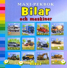 Maxi-pekbok Bilar och maskiner