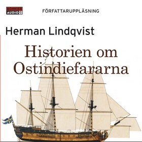 Ljudbok Historien om Ostindiefararna av Herman Lindqvist
