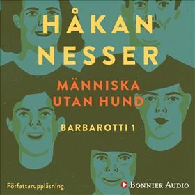 Ljudbok Människa utan hund av Håkan Nesser