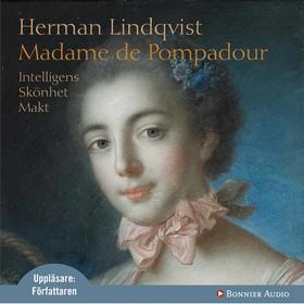 Ljudbok Madame de Pompadour av Herman Lindqvist