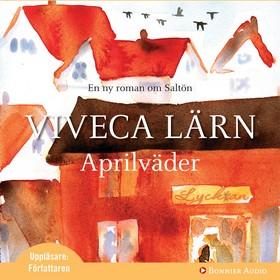 Ljudbok Aprilväder av Viveca Lärn