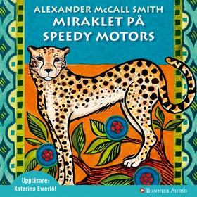 Miraklet på Speedy Motors av Alexander McCall Smith