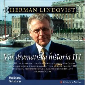 Ljudbok Vår dramatiska historia 1700-1808 av Herman Lindqvist