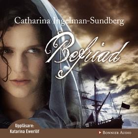 Ljudbok Befriad av Catharina Ingelman-Sundberg