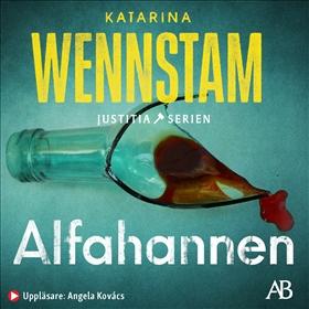 Ljudbok Alfahannen av Katarina Wennstam