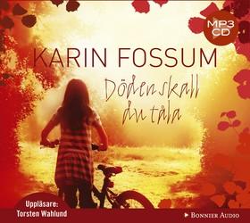 Ljudbok Döden skall du tåla av Karin Fossum