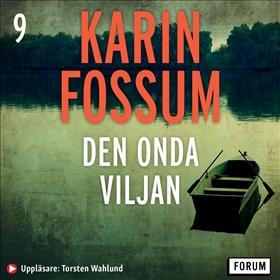 Ljudbok Den onda viljan av Karin Fossum