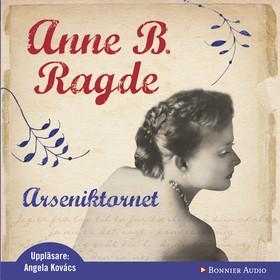 Ljudbok Arseniktornet av Anne B. Ragde