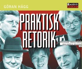 Praktisk retorik av Göran Hägg