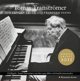 Ljudbok Klangen säger att friheten finns av Tomas Tranströmer