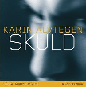 E-bok Skuld av Karin Alvtegen