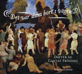 E-bok Det var dans bort i vägen av Gustaf Fröding