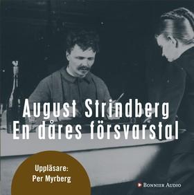 En dåres försvarstal av August Strindberg