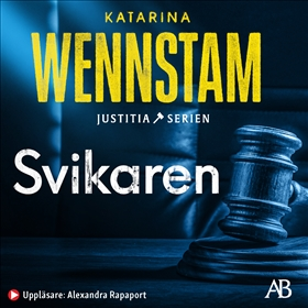 Ljudbok Svikaren av Katarina Wennstam