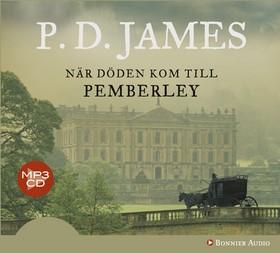 Ljudbok När döden kom till Pemberley av P.D. James