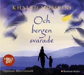 Ljudbok Och bergen svarade av Khaled Hosseini