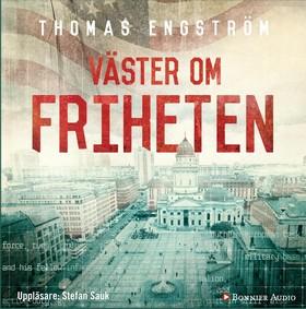 Ljudbok Väster om friheten av Thomas Engström