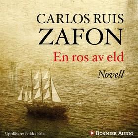 Ljudbok En ros av eld av Carlos Ruiz Zafón