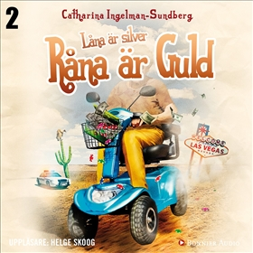 Ljudbok Låna är silver, råna är guld av Catharina Ingelman-Sundberg