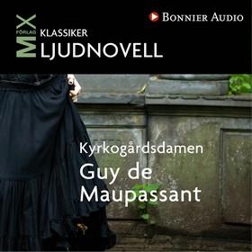 Kyrkogårdsdamen: novell av Guy de Maupassant