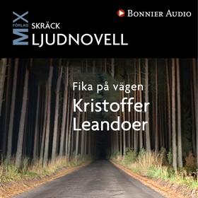 Fika på vägen av Kristoffer Leandoer