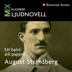 Ett halvt ark papper av August Strindberg
