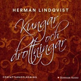 Kungar och drottningar av Herman Lindqvist