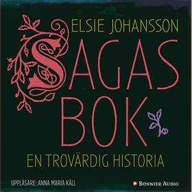 Ljudbok Sagas bok : en trovärdig historia av Elsie Johansson