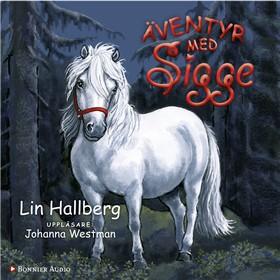 Ljudbok Äventyr med Sigge av Lin Hallberg