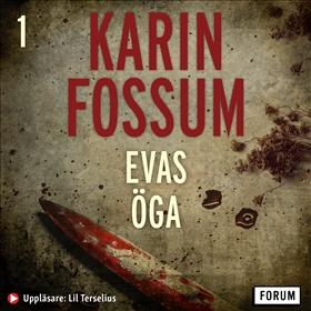 Ljudbok Evas öga av Karin Fossum