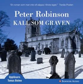 Ljudbok Kall som graven av Peter Robinson