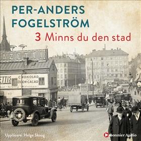 Ljudbok Minns du den stad av Per Anders Fogelström