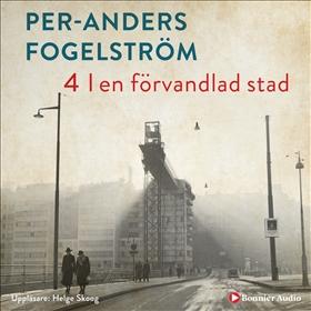 Ljudbok I en förvandlad stad av Per Anders Fogelström