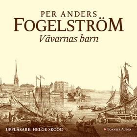 Ljudbok Vävarnas barn av Per Anders Fogelström