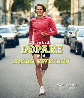 Bli en bättre löpare - med Malin Ewerlöf