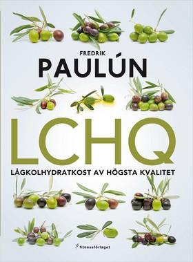 LCHQ - lågkolhydratkost av högsta kvalitet