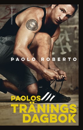 Paolos träningsdagbok av Paolo Roberto