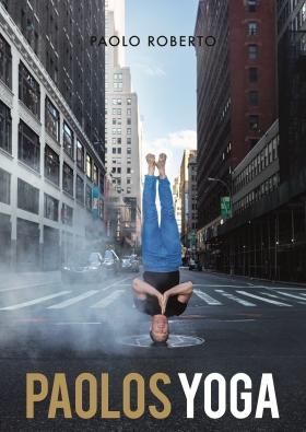 E-bok Paolos yoga av Paolo Roberto