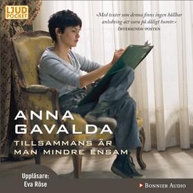 Ljudbok Tillsammans är man mindre ensam av Anna Gavalda