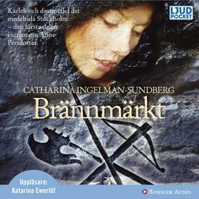 Ljudbok Brännmärkt av Catharina Ingelman-Sundberg