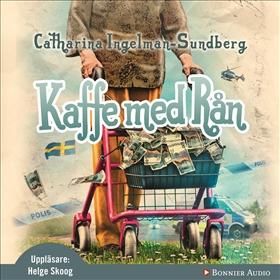 Ljudbok Kaffe med rån av Catharina Ingelman-Sundberg