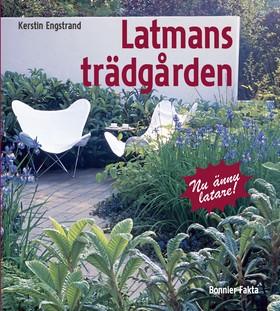Latmansträdgården av Kerstin Engstrand