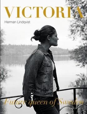 Victoria future queen of Sweden av Herman Lindqvist