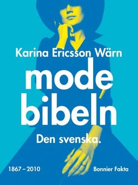 Modebibeln : den svenska av Karina Ericsson Wärn
