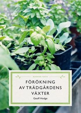 Förökning av trädgårdens växter