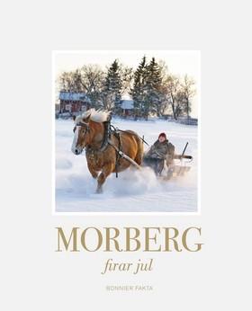 Morberg firar jul av Per Morberg