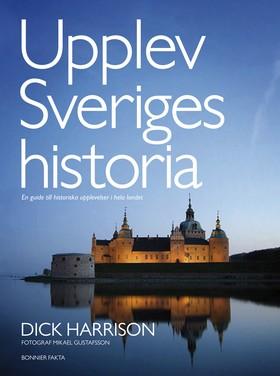 Upplev Sveriges historia